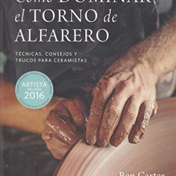 Cómo dominar el torno del alfarero: Técnicas, consejos y trucos para ceramistas