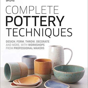 complete pottery techniqu