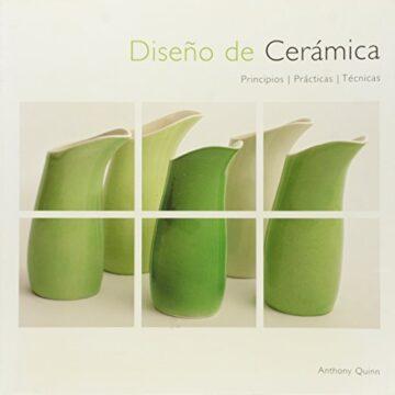 Diseño de cerámica: Principios, práctica y técnicas
